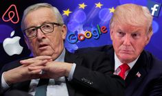 EU risks trade war with USA over tax rules for Google, Amazon and Apple - Sari Info