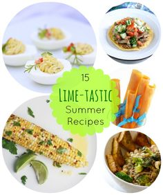 Get Cooking with Lime: 15 Delicious, Summer-Ready Lime Recipes