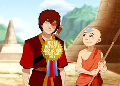 """You're right, Toph, let's go find him and give him a medal. The """"not as much of a jerk as you could have been"""" award."""