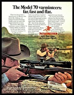 Winchester Firearms, Winchester Model 70, Hunting Rifles, Old Ads, Vintage Ads, Hand Guns, Advertising, Man Stuff, Genre