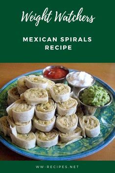 Weight Watchers Mexican Spirals Recipe
