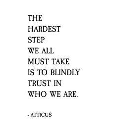 'Hardest Step' #atticuspoetry #atticus #poetry #love #trust