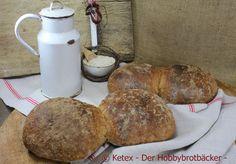 - Gutes Brot braucht seine Zeit - » Ketex -Der Hobbybrotbäcker-