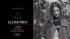Jusqu'à lundi 9 décembre -20% sur la Collection hiver ELEVEN PARIS