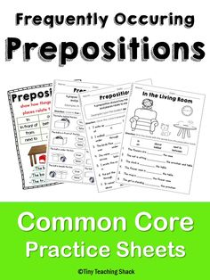 frequently occurring prepositions- 1st grade Common Core Practice Sheets L.1.1.i