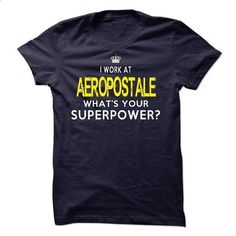 Do You Work At Aeropostale - #tshirt girl #cheap hoodie. GET YOURS => https://www.sunfrog.com/LifeStyle/Do-You-Work-At-Aeropostale.html?68278