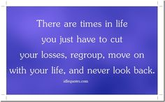 There are times in life you just have to cut your losses