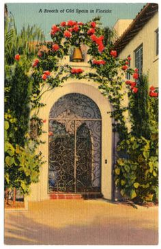 Breath of old Spain in Florida :: South Florida Postcards
