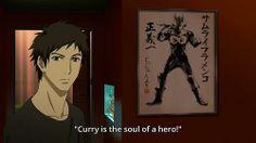 "Samurai Flamenco ~~ Words to live by, ""Curry is the soul of a hero! Samurai Flamenco, Tiger And Bunny, Black Butler, Anime Stuff, Hetalia, Drugs, Otaku, Curry, Geek Stuff"