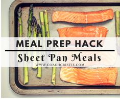 Easy meal prep ideas! Check out my latest meal prep hack: sheet pan meal prep! Healthy meals for busy women. Find out how to lose weight on a busy schedule at my blog www.coachcristie.com!