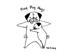 Bah Humpug: Free Pug Hugs