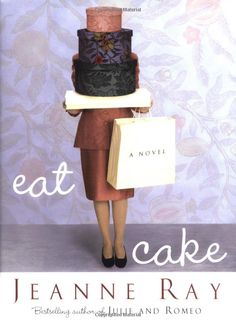Amazon.com: Eat Cake (Playaway Adult Fiction) (9781441874696): Jeanne Ray: Books