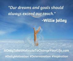 #DailyMotivation #Motivation #Inspiration #Goals #LifeGoals #LifeLessons #ItOnlyTakesAMinuteToChangeYourLife #Determination