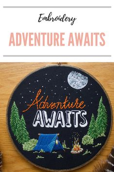 Adventure Awaits, Adventure, Outdoorsy, Camping, Quote Embroidery, Embroidery Hoop Art, Quote, Embroidery, Quote Decor, Hoop Art, Travel quote, Wall Decor #embroidery #travel#ad