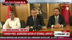 Turkey Coup: President Arrives in Istanbul After Military Group ...