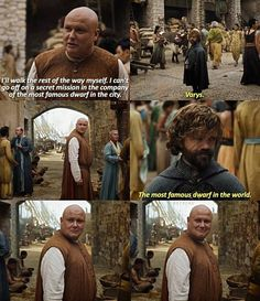 Game of Thrones - Varys & Tyrion Lannister Sansa Stark, Winter Is Here, Winter Is Coming, Famous Dwarfs, The Winds Of Winter, Game Of Thrones Quotes, Got Memes, Movie Facts, Fictional World