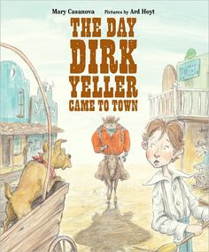 The Day Dirk Yeller Came to Town by M. Casanova - bravery, peace, books, libraries, self calming. For the Jedi Library. Trial of Courage (bravery), Trial of Spirit (mastery of emotions) and Trial of Skill (knowledge)