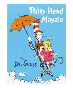 Love this Dr. Seuss Daisy-Head Mayzie Hardcover by Dr. Seuss on #zulily! #zulilyfinds