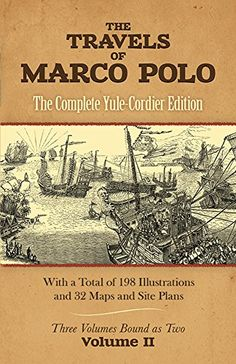 The Travels of Marco Polo (The Complete Yule-Cordier Edition), Volume 2, by Marco Polo.  Non-Fiction.  (Print, $13.94.)  Completed.