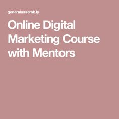 Online Digital Marketing Course with Mentors