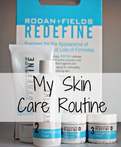 My Skin Care Routine/ Rodan + Fields