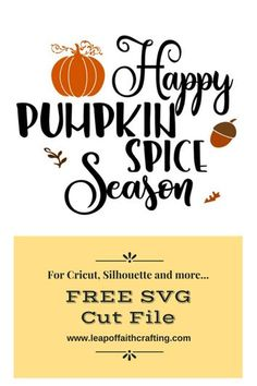 FREE SVG cut file for Cricut, Silhouette, and others. Happy Pumpkin Spice Season fall pumpkin file to use with any crafts! Fun Diy Crafts, Fall Crafts, Vinyl Crafts, Happy Pumpkin, Pumpkin Spice, How To Make Stencils, Leap Of Faith, Free Svg Cut Files, Fall Pumpkins
