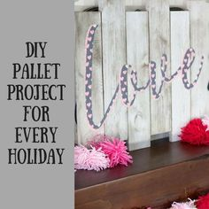 Who doesn't love a pallet project? These DIY pallet project ideas will get you through all the holidays throughout the year! Pallet Bench, Pallet Art, Diy Pallet Projects, Pallet Furniture, Painting Kitchen Cabinets, Kitchen Paint, Delphinium Flowers, Project Yourself, Decorating Blogs