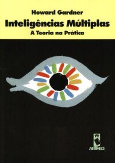 Inteligências Múltiplas. A Teoria na Prática - Livros na Amazon.com.br