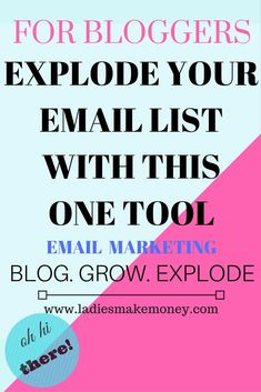 Email list- grow your email list with this one tool. Want to start making money online, then build your email list today!