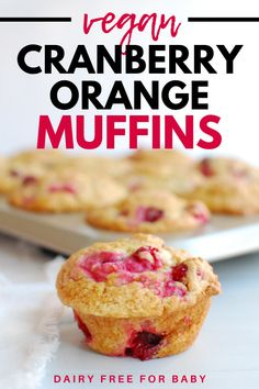 Craving a sweet treat while on a vegan diet? Try these vegan cranberry orange muffins! They're the perfect vegan muffin recipe, packed with flavor. Cranberry Smoothie, Cranberry Orange Muffins, Cranberry Recipes, Baby Food Recipes, Gf Recipes, Free Recipes, Vegetarian Recipes, Toddler Muffins, Dairy Free Cookies