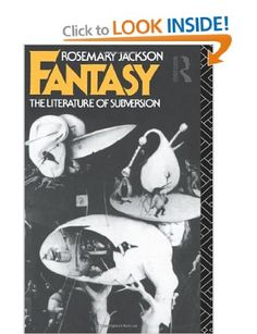 Fantasy: The Literature of Subversion New Accents: Amazon.co.uk: Dr Rosemary Jackson: Books