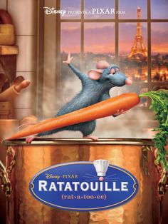 Ratatouille  - Disney - One of my favorite new animated movies.