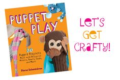 puppet play, sock puppets, rainy day activities for kids, diana schoenbrun, puppet making