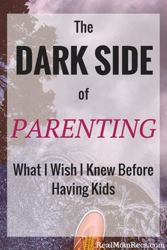 The Dark Side of Parenting: 7 Truths I Wish I Knew Before Having Kids