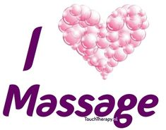 I love massage by Touch Therapy