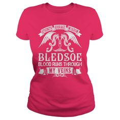 BLEDSOE Shirts - Strength Courage Wisdom BLEDSOE Blood Runs Through My Veins Name Shirts #gift #ideas #Popular #Everything #Videos #Shop #Animals #pets #Architecture #Art #Cars #motorcycles #Celebrities #DIY #crafts #Design #Education #Entertainment #Food #drink #Gardening #Geek #Hair #beauty #Health #fitness #History #Holidays #events #Home decor #Humor #Illustrations #posters #Kids #parenting #Men #Outdoors #Photography #Products #Quotes #Science #nature #Sports #Tattoos #Technology…