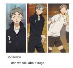 We always have time to talk about Suga