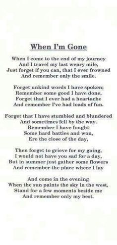 These are the words I would want spoken at my funeral. Motivacional Quotes, Great Quotes, Quotes To Live By, Super Quotes, Lost Quotes, Quotes About Death, Eulogy Quotes, Baby Quotes, Family Death Quotes