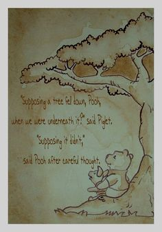 PoohBear logic there!! The Te Of Piglet Quotes | Winnie the Pooh and Piglet by ~Twixiebug on deviantART