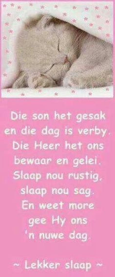 Lekker slaap Good Night Wishes, Good Night Quotes, Good Morning Good Night, Baby Boys, Afrikaanse Quotes, Goeie Nag, Motivational Quotes, Inspirational Quotes, Cute Messages