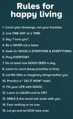 Rules for Happy Living Good Morning God Quotes, Morning Prayers, Stay Positive Quotes, Working On Me, Special Quotes, Bettering Myself, Say I Love You, Quotes About God, Good Advice