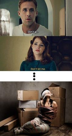Why movie lines never work in real life. Still, I don't think I'd mind being held captive in Gosling's basement.