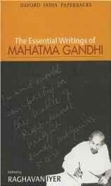 Essential Writings of Mahatma Gandhi Paperback ? 1 Jul 1998
