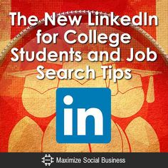 College student? The New #LinkedIn Job Search and Profile Tips. #socialmedia #jobsearch