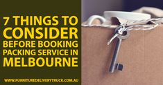 7 Things to Consider Before Booking Packing Service in Melbourne: House or office relocation is no more a difficult task as you have the professional