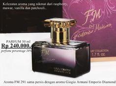 PARFUM FM 291 RP. 240.000  Perfume 20% Tersedia dalam kemasan 50 ml  Kelezatan rasa yang nikmat dari raspberry, mawar, vanila dan parchouli.