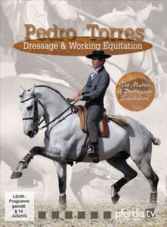Pedro Torres - Dressage & Working Equitation