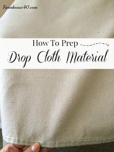 Sewing Curtains How To Prep Drop Cloth - FARMHOUSE 40 - How To Prep Drop Cloth Material for your projects. Drop cloth is so versatile and makes beautiful decor for your home, pillows, curtains and more. Sewing Hacks, Sewing Crafts, Sewing Projects, Diy Projects, Sewing Tips, Fabric Crafts, Sewing Ideas, No Sew Curtains, Porch Curtains