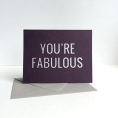 A2 Greeting Card  You're Fabulous. Purple by GingersnapPress