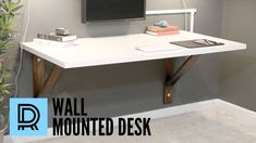 build a wall mounted desk